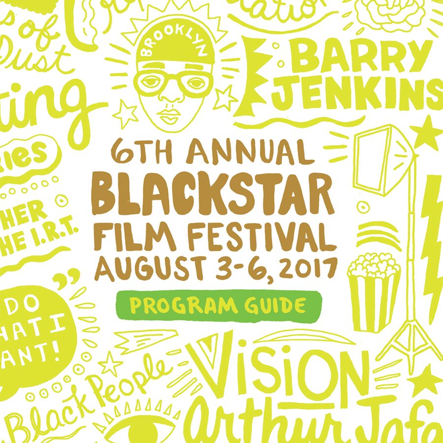 https://www.blackstarfest.org/wp-content/uploads/BSFF17-Program-Guide-Cover.png